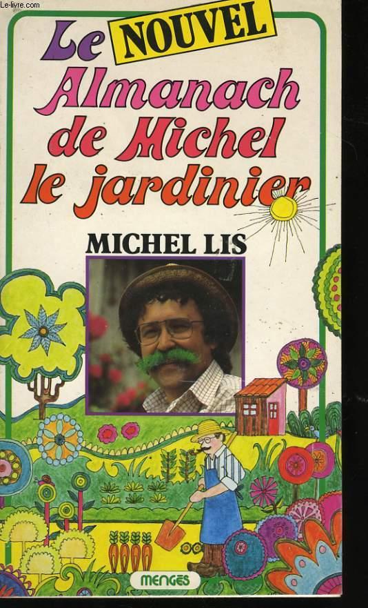 LE NOUVEL ALMANACH DE MICHEL LE JARDINIER