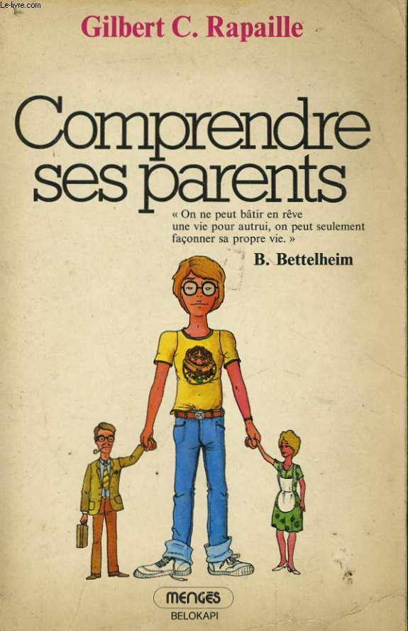 COMPRENDRE SES PARENTS