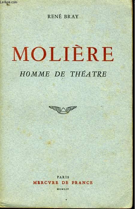 MOLIERE, HOMME DE THEATRE