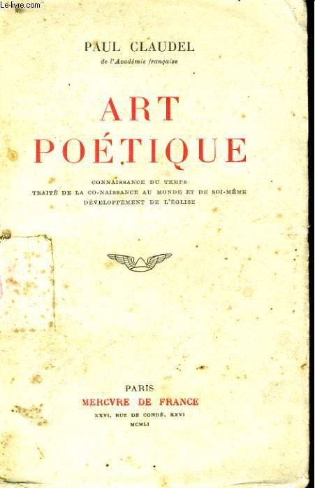 ART POETIQUE, CONNAISSANCE DU TEMPS, TRAITE DE LA CONAISSANCE AU MONDE ET DE SOI-MEME, DEVELOPPEMENT DE L'EGLISE
