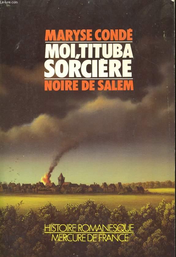 MOI, TITUBA , SORCIERE... NOIRE DE SALEM