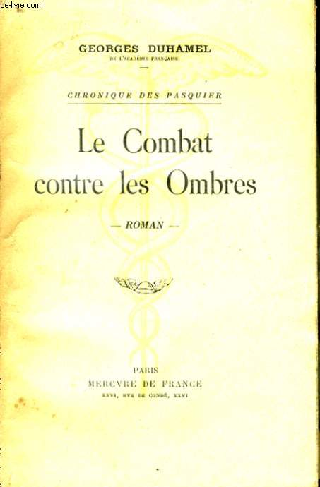 LE COMBAT CONTRE LES OMBRES