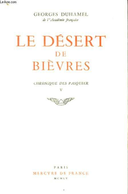 LE DESERT DE BIEVRES, CHRONIQUE DES PASQUIER, V