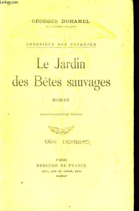 LE JARDIN DES BETES SAUVAGES