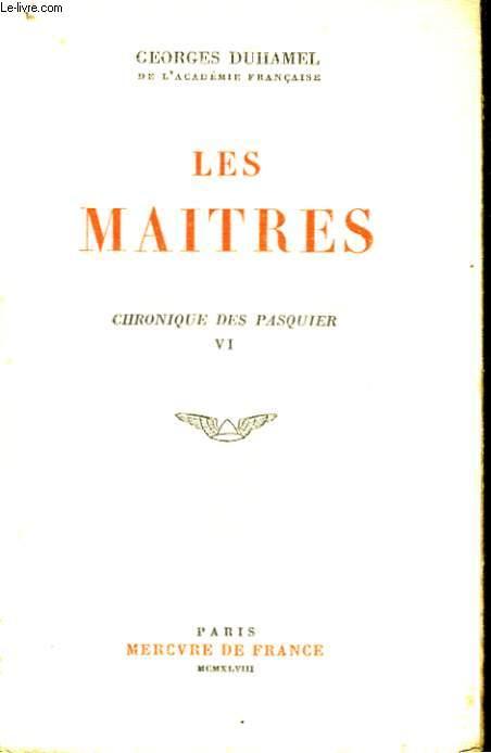 LES MAITRES, CHRONIQUE DES PASQUIER, VI