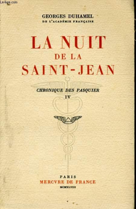 LA NUIT DE LA SAINT-JEAN, CHRONIQUE DES PASQUIER, IV