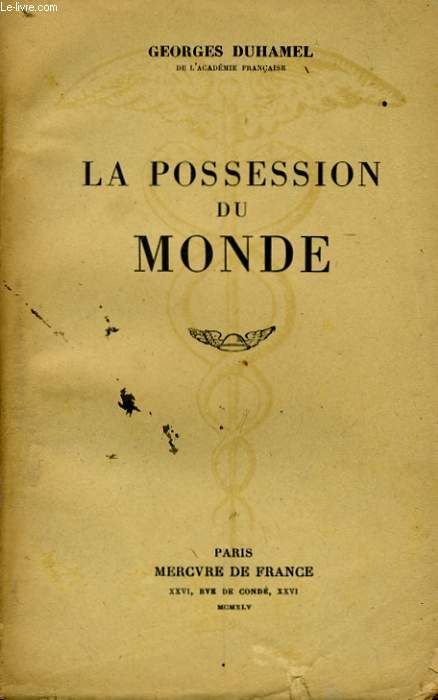 LA POSSESSION DU MONDE