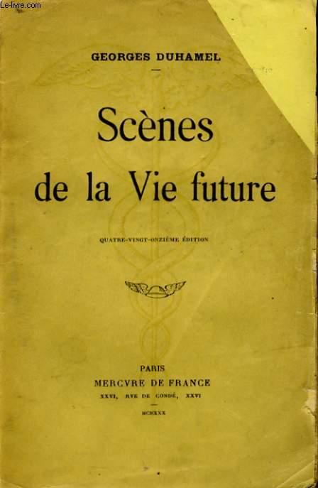 SCENES DE LA VIE FUTURE