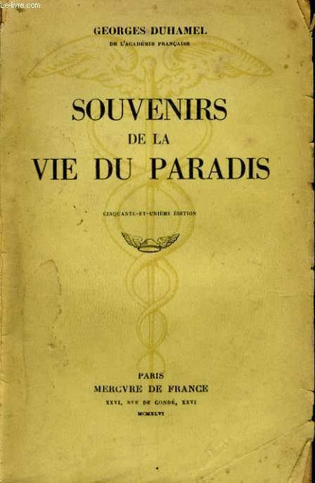 SOUVENIRS DE LA VIE DU PARADIS