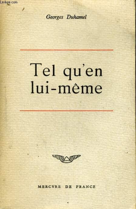 TEL QU'EN LUI-MEME