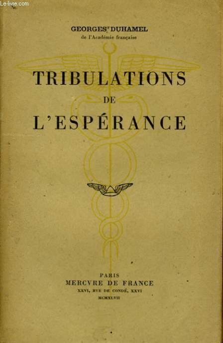 TRIBULATIONS DE L'ESPERANCE
