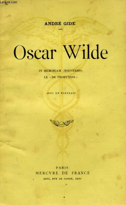 OSCAR WILDE, IN MEMORIAM (SOUVENIRS) LE