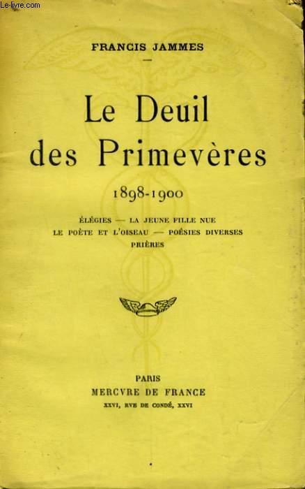 LE DEUIL DES PRIMEVERES 1898-1900