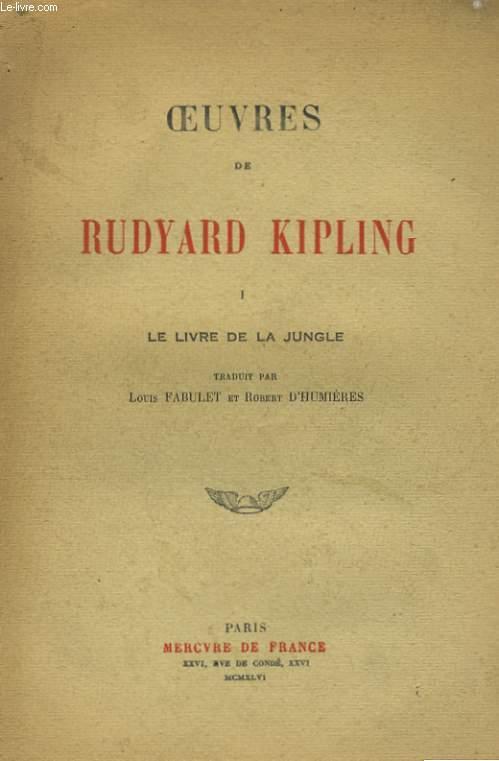 OEUVRES DE RUDYARD KIPLING: LE LIVRE DE LA JUNGLE et LE SECOND LIVRE DE LA JUNGLE