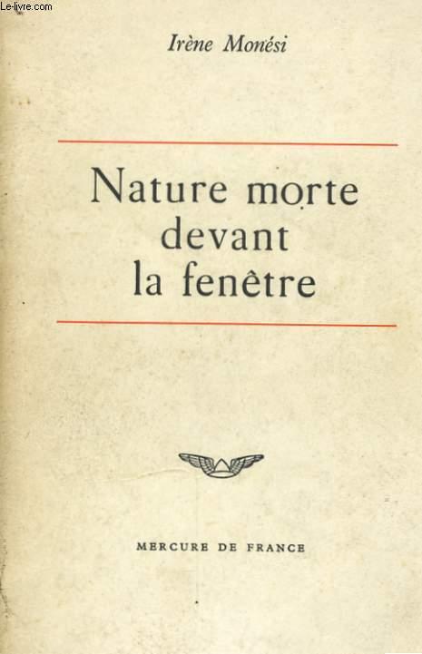 NATURE MORTE DEVANT LA FENETRE