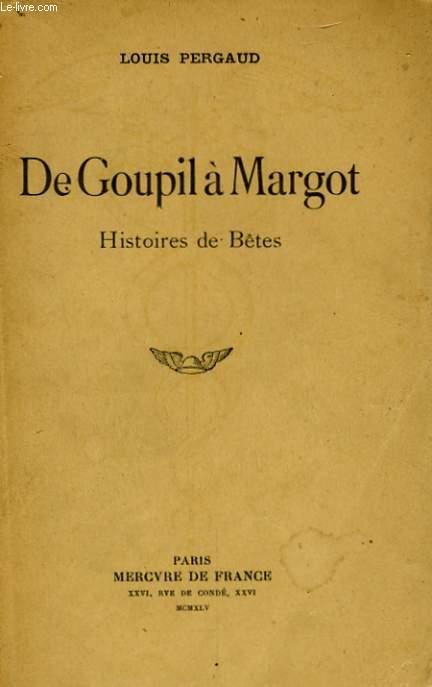 DE GOUPIL A MARGOT, HISTOIRE DE BETES