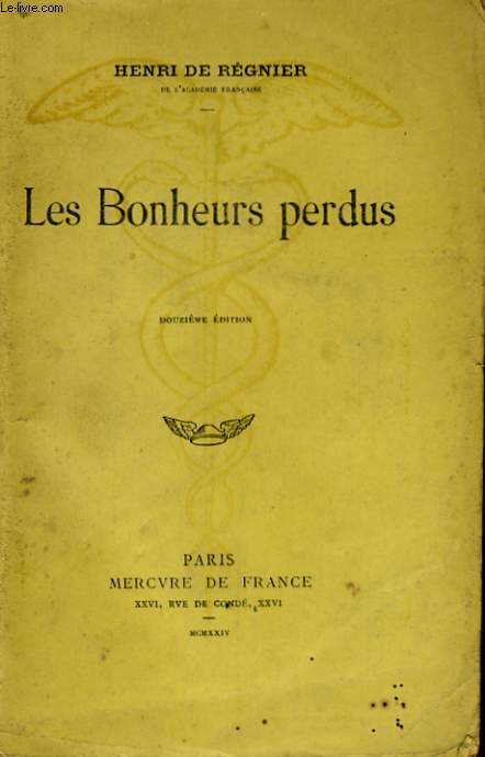 LES BONHEURS PERDUS