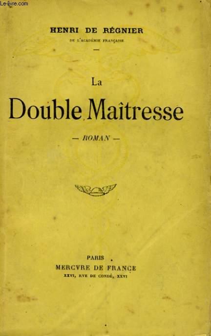 LA DOUBLE MAITRESSE