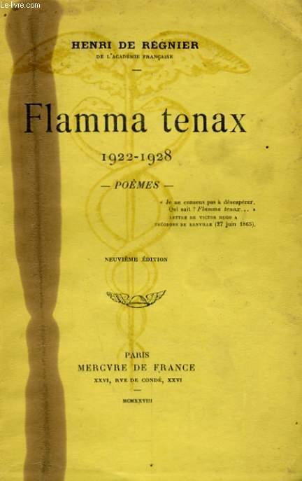FLAMMA TENAX, 1922-1928, POEMES