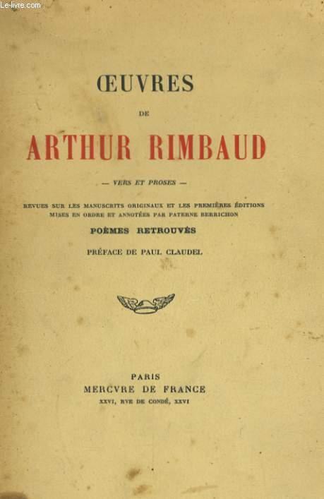 OEUVRES DE ARTHUR RIMBAUD: VERS ET PROSES