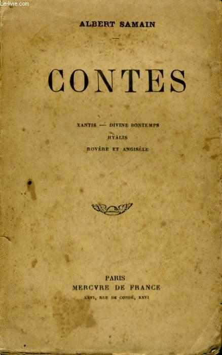 CONTES - XANTIS - DIVINE BONTEMPS - HYALIS - ROVERE ET ANGISELE