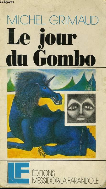 LE JOUR DU GOMBO