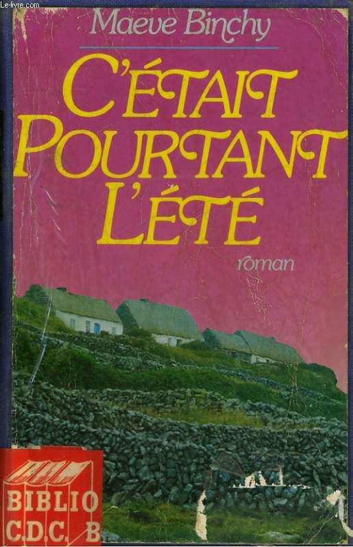 C'ETAIT POURTANT L'ETE