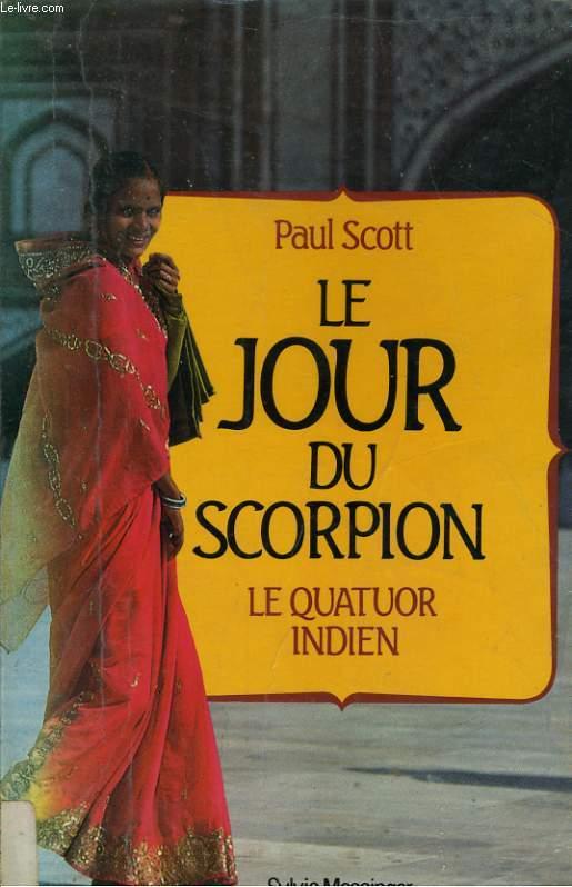 LE JOUR DU SCORPION, LE QUATUOR INDIEN