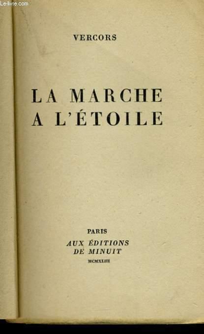 LA MARCHE A L'ETOILE