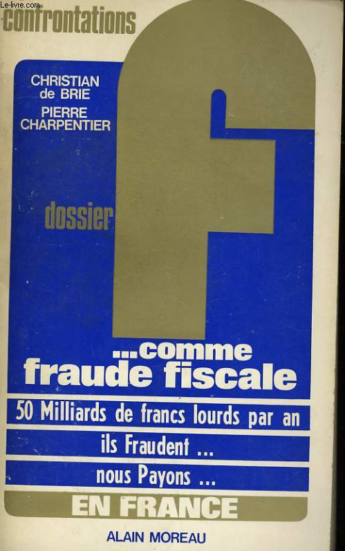 F... COMME FRAUDE FISCALE