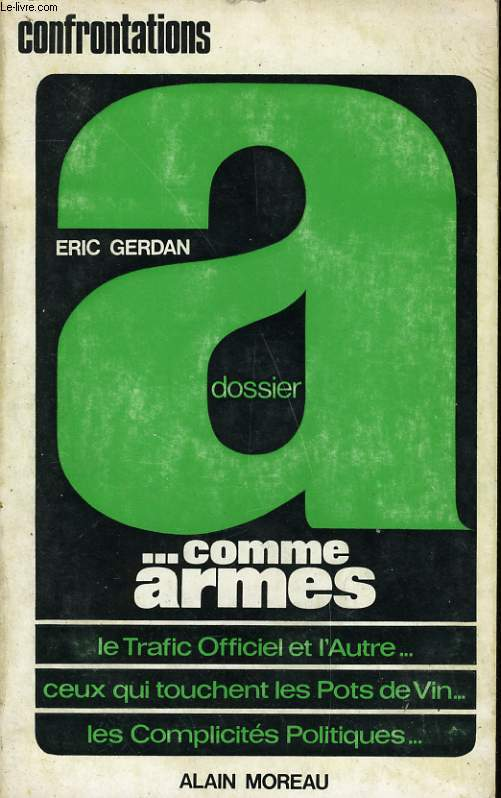 DOSSIER A... COMME ARMES