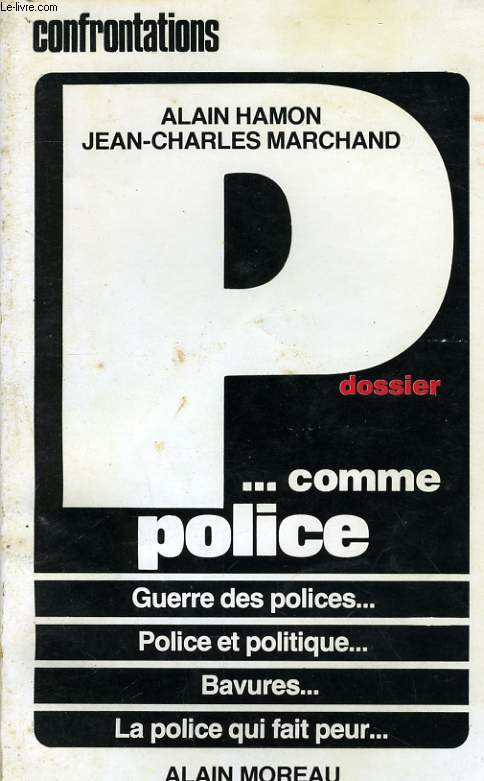 DOSSIER P... COMME POLICE