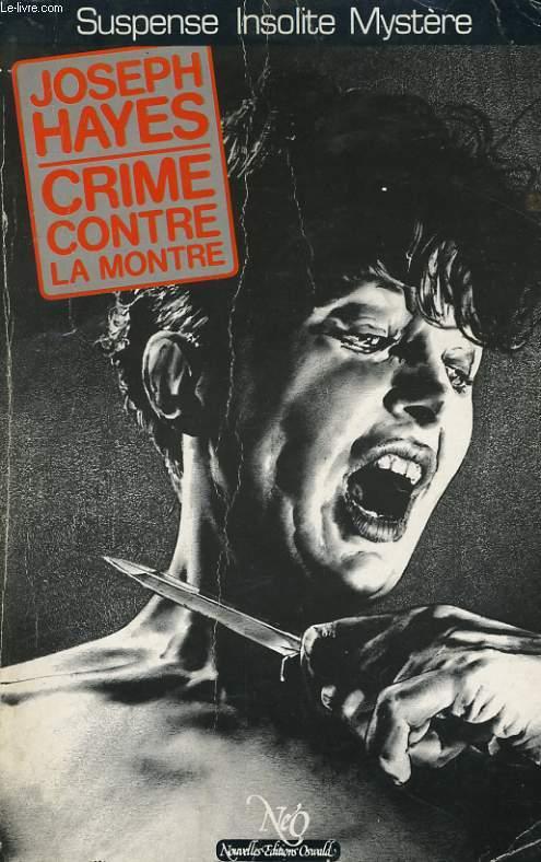 CRIME CONTRE LA MONTRE