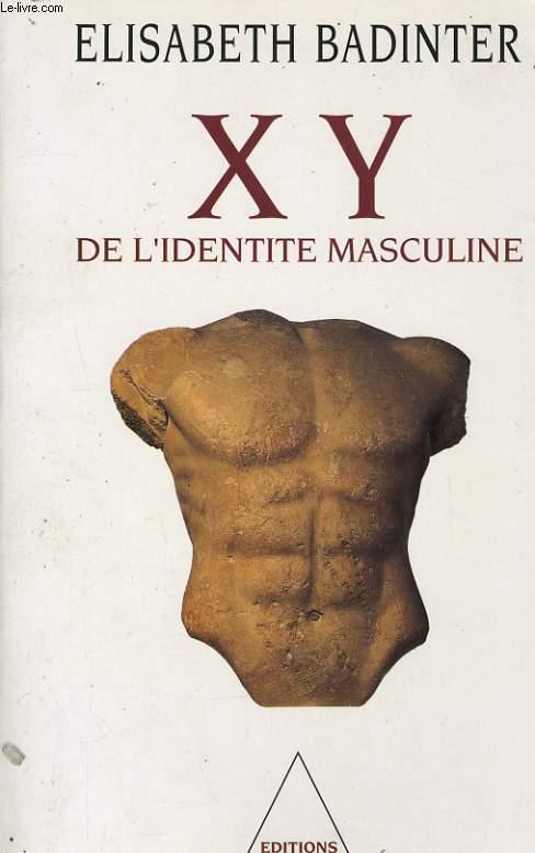 X Y DE L'IDENTITE MASCULINE