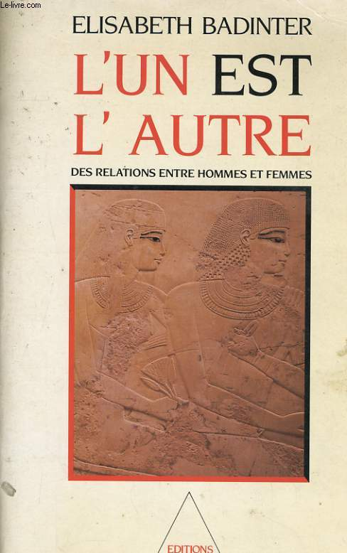L'UN EST L'AUTRE, DES RELATIONS ENTRE HOMMES ET FEMMES
