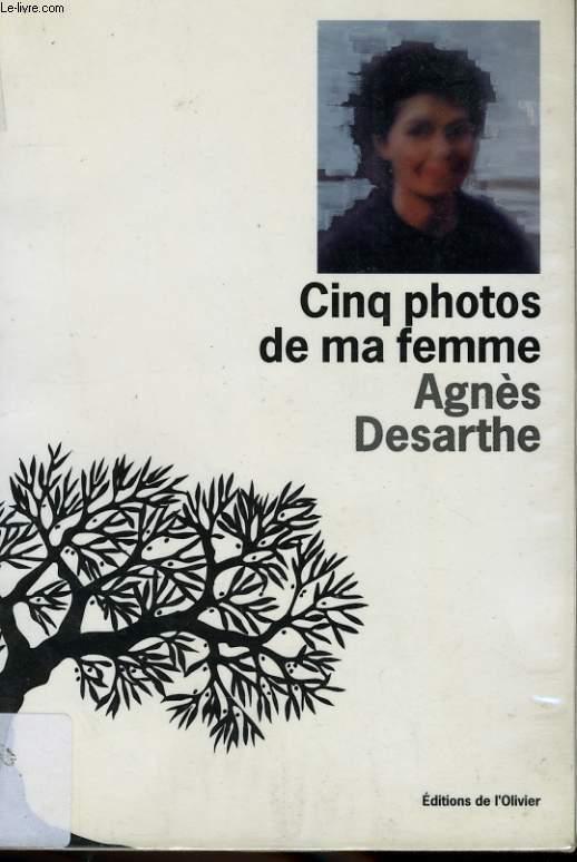 CINQ PHOTOS DE MA FEMME