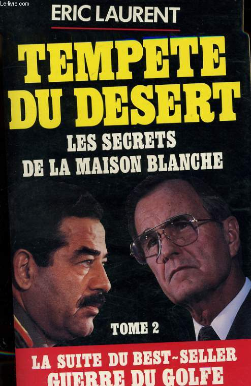 TEMPETE DU DESERT, LES SECRETS DE LA MAISON BLANCHE, TOME 2