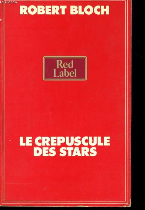 LE CREPUSCULE DES STARS
