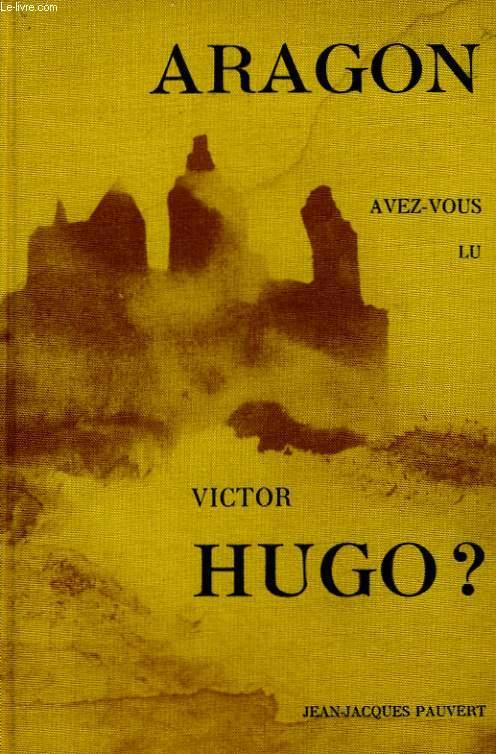 AVEC-VOUS LU HUGO ?