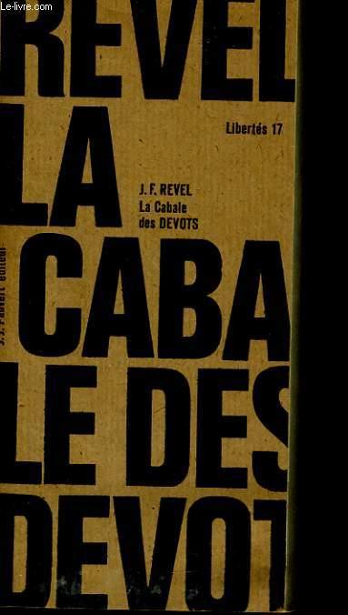 POURQUOI DES PHILOSOPHES, 2: LA CABALE DES DES DEVOTS