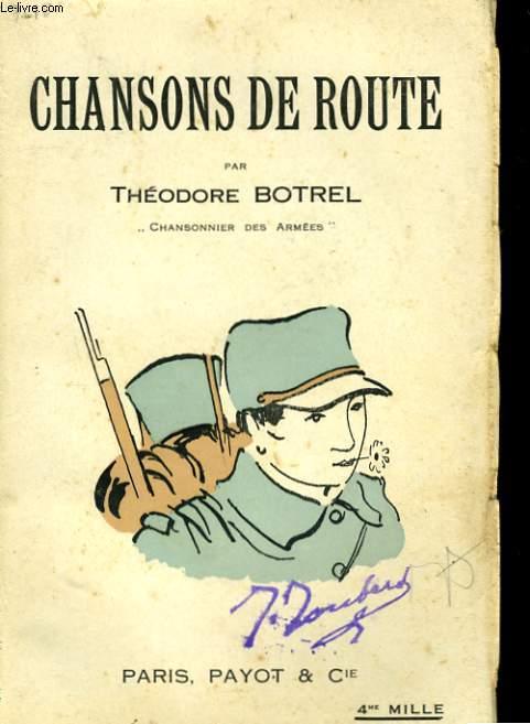 CHANSONS DE ROUTE 1er JANVIER - 31 AOUT 1915 (REFRAINS DE GUERRE, 1ère SERIE)