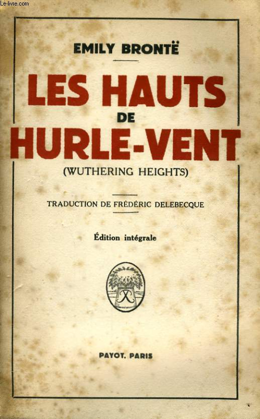 LES HAUTS DE HURLE-VENT (WUTHERING HEIGHTS)