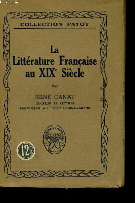 LA LITTERATURE FRANCAISE AU XIXè SIECLE