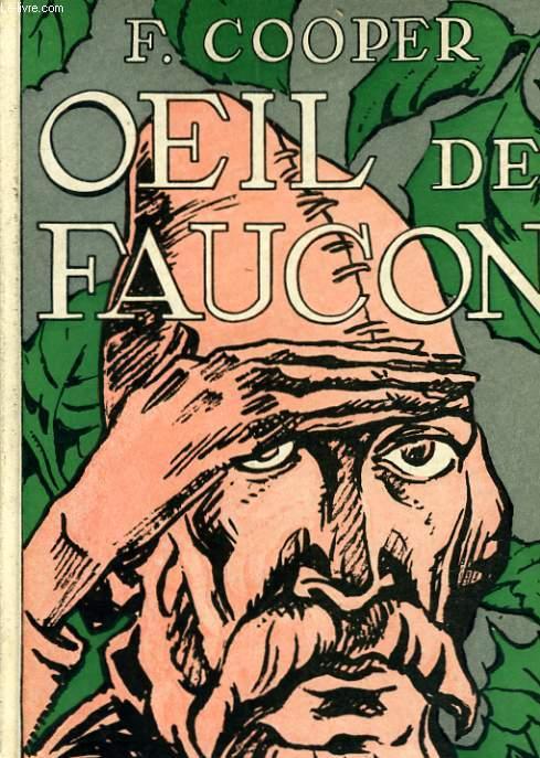 OEIL DE FAUCON ET LE TUEUR DE DAIMS