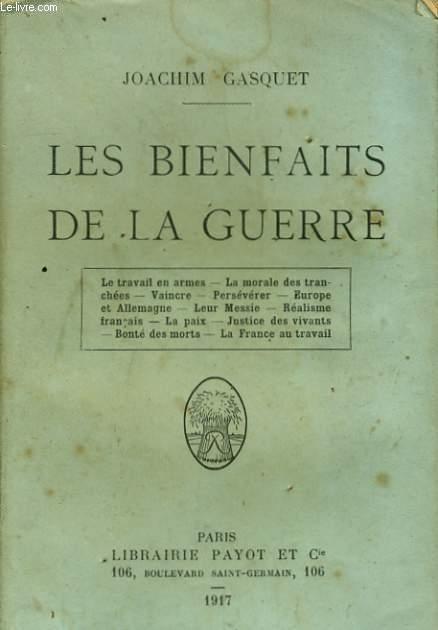 LES BIENFAITS DE LA GUERRE