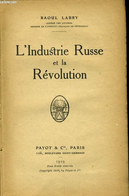 L'INDUSTRIE RUSSE ET LA REVOLUTION