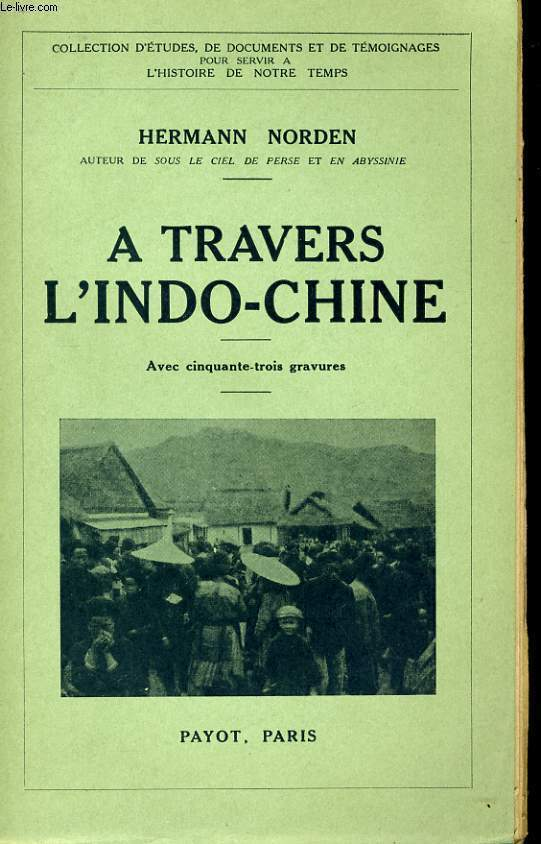 A TRAVERS L'INDO-CHINE