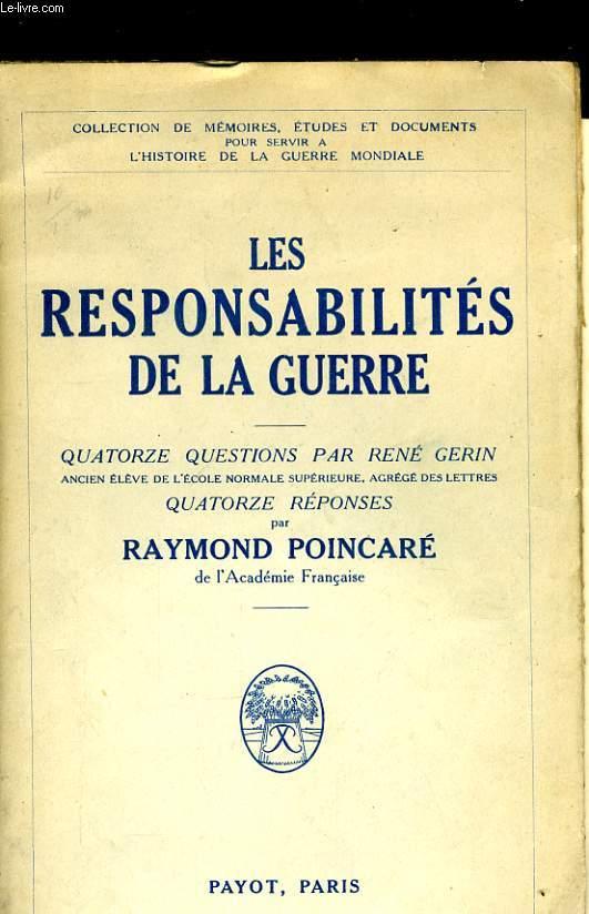 LES RESPONSABILITES DE LA GUERRE, QUATORZE QUESTIONS PAR RENE GERIN