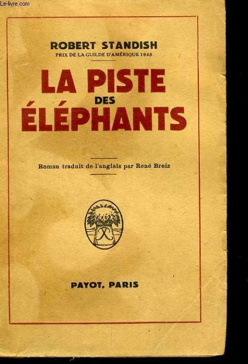 LA PISTE DES ELEPHANTS