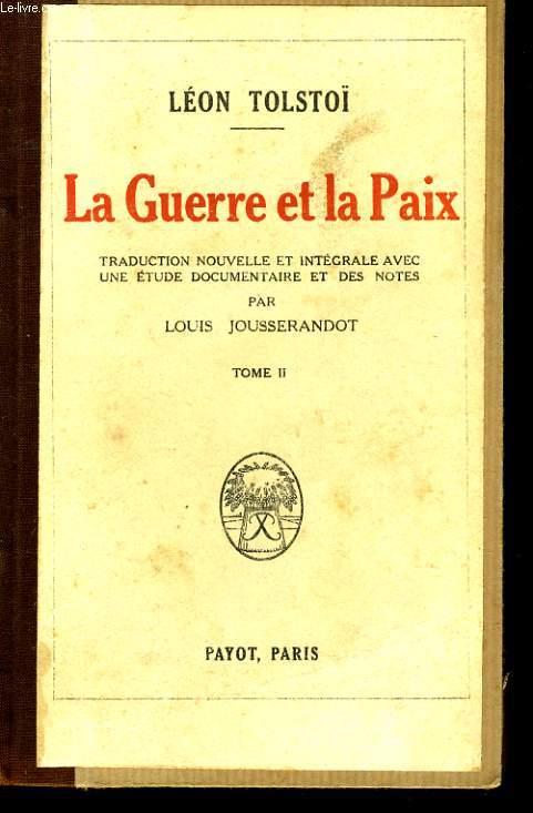 LA GUERRE ET LA PAIX, TOME 2